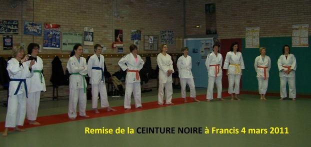 Remise de la CEINTURE NOIRE à Francis 4 3 2011 2