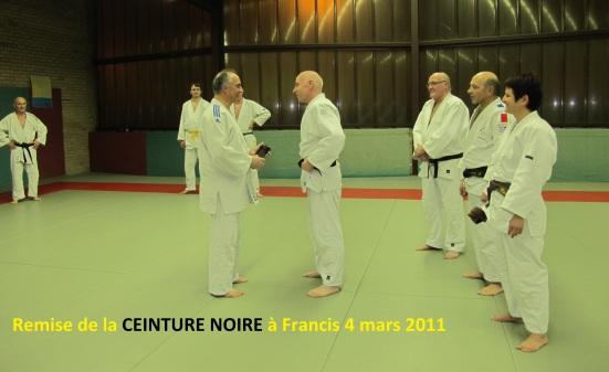 Remise de la CEINTURE NOIRE à Francis 4 mars 2011